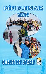 Défi plein air 2014 du 8 au 9 février