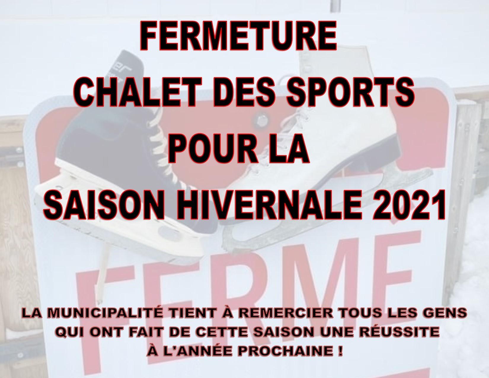 Fermeture du Chalet des sports 2021